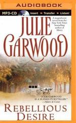 Rebellious Desire - Julie Garwood