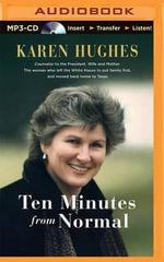 Ten Minutes from Normal - Karen Hughes