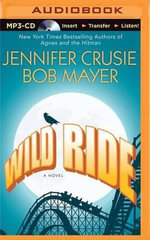 Wild Ride - Jennifer Crusie, Etc