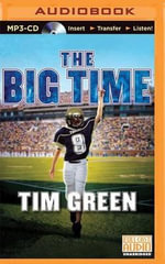 The Big Time : Football Genius - Tim Green