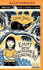 Emmy and the Incredible Shrinking Rat : Emmy and the Rat - Lynne Jonell