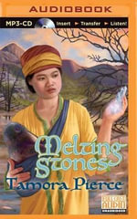 Melting Stones : Circle Reforged - Tamora Pierce
