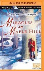 Miracles on Maple Hill - Virginia Eggertsen Sorensen