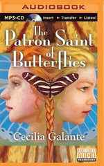 The Patron Saint of Butterflies - Cecilia Galante