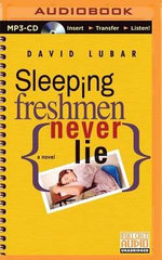 Sleeping Freshmen Never Lie - David Lubar