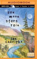 Sun Moon Stars Rain - Jan Cheripko