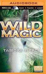 Wild Magic : Immortals - Tamora Pierce