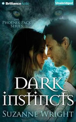 Dark Instincts : Phoenix Pack - Suzanne Wright