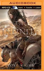 The Infinite : Gates of Thread and Stone - Lori M Lee
