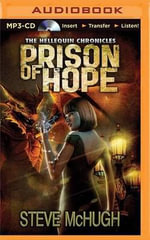 Prison of Hope : Hellequin Chronicles - Steve McHugh