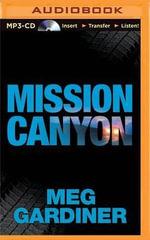 Mission Canyon : Evan Delaney Mysteries - Meg Gardiner