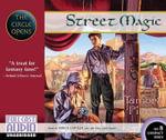 Street Magic : Circle Opens - Tamora Pierce