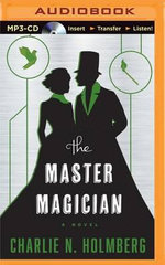 The Master Magician : Paper Magician - Charlie N Holmberg