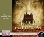 The Will of the Empress : Circle Reforged - Tamora Pierce