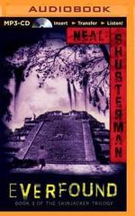 Everfound : Skinjacker Trilogy (Audio) - Neal Shusterman
