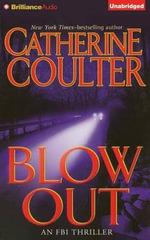 Blowout : FBI Thriller (Brilliance Audio) - Catherine Coulter