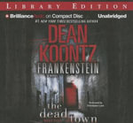 The Dead Town : Frankenstein (Audio) - Dean R Koontz