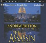 The Assassin : Ryan Kealey - Professor Andrew Britton