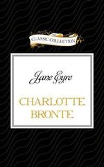 Jane Eyre : Classic Collection (Brilliance Audio) - Charlotte Bronte