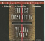 The Lost Constitution : Lost Constitution - William Martin