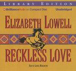 Reckless Love - Elizabeth Lowell