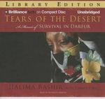 Tears of the Desert : A Memoir of Survival in Darfur - Halima Bashir