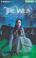 The Web : Fianna Trilogy - Megan Chance
