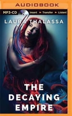 The Decaying Empire : Vanishing Girl - Laura Thalassa