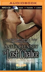 The Lost Chalice : Relic Seekers - Anita Clenney