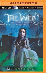 The Web : Fianna Trilogy - Megan Chance