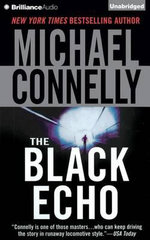 The Black Echo : Harry Bosch (Audio) - Michael Connelly