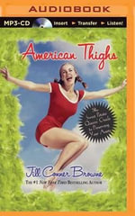 American Thighs : The Sweet Potato Queens' Guide to Preserving Your Assets - Jill Conner Browne