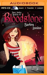 Bloodstone : Stacy Justice Mystery - Barbra Annino