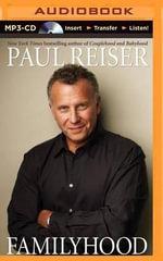 Familyhood - Paul Reiser