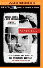 Farewell : The Greatest Spy Story of the Twentieth Century - Sergei Kostin