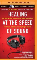 Healing at the Speed of Sound : How What We Hear Transforms Our Brains and Our Lives - Don Campbell