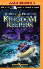 Shell Game : Kingdom Keepers (Audio) - Ridley Pearson