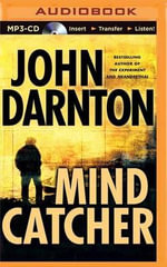 Mind Catcher : Brilliance Audio on Compact Disc - John Darnton
