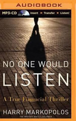No One Would Listen : A True Financial Thriller - Harry Markopolos