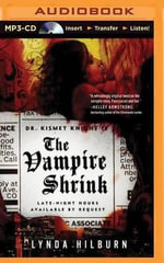 The Vampire Shrink : Kismet Knight, Vampire Psychologist - Lynda Hilburn
