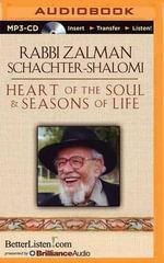 Heart of the Soul & Seasons of Life - Rabbi Zalman Schachter-Shalomi