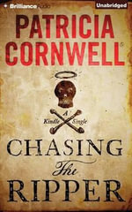 Chasing the Ripper - Patricia Cornwell