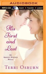 His First and Last : Ardent Springs - Terri Osburn