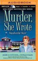 Murder, She Wrote : Nashville Noir - Jessica Fletcher