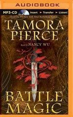 Battle Magic : Circle Reforged - Tamora Pierce