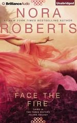 Face the Fire : Three Sisters Island Trilogy - Nora Roberts