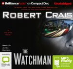 The Watchman (MP3) : Elvis Cole/Joe Pike #11 - Robert Crais