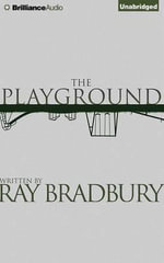 The Playground - Ray Bradbury