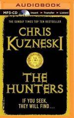 The Hunters : Hunters - Chris Kuzneski