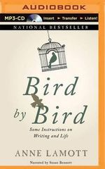 Bird by Bird : Some Instructions on Writing and Life - Anne Lamott